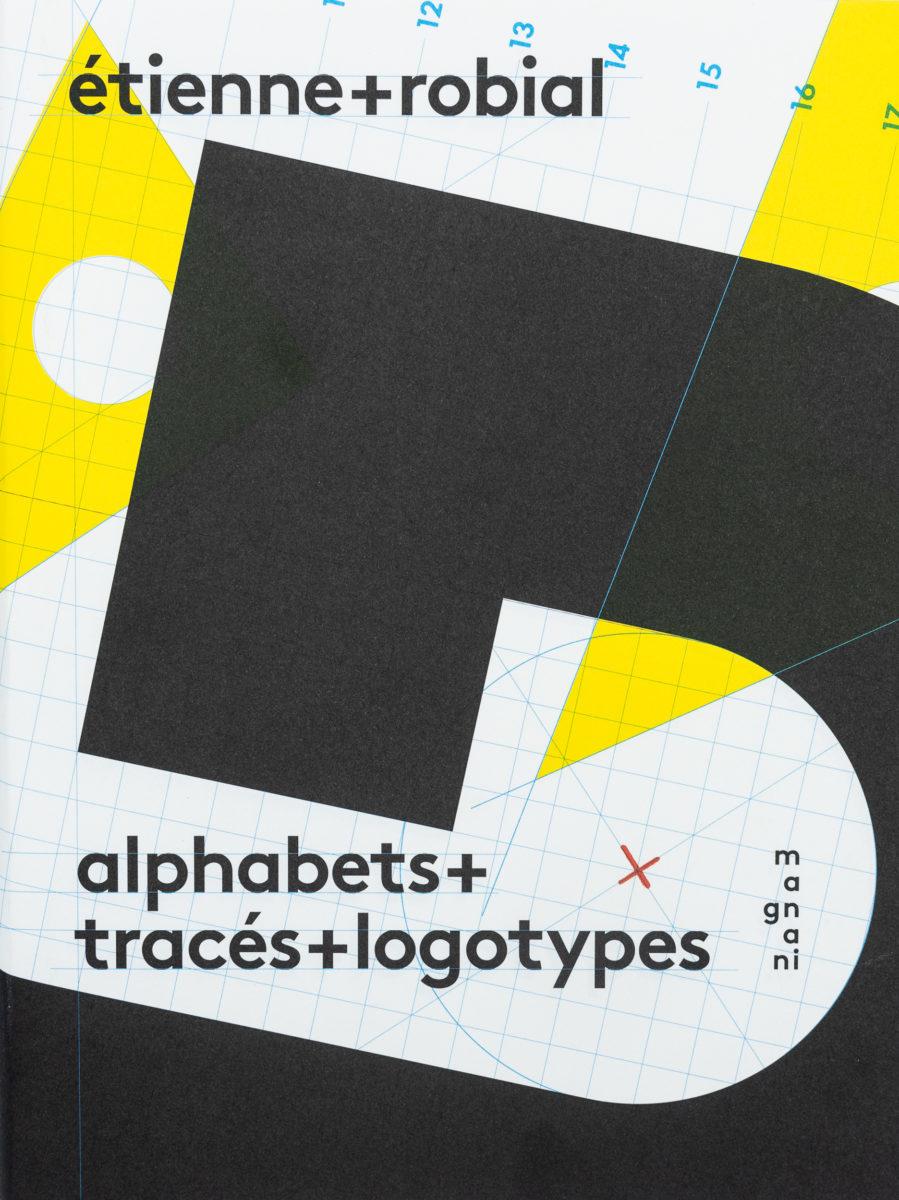 Étienne Robial, Alphabets+tracés+logotypes